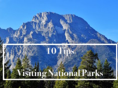 Tips For Visiting the National Parks.jpg