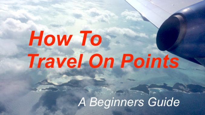 How To Travel On Points.jpg