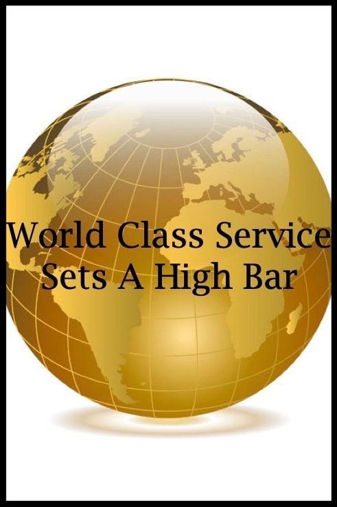 World Class Service Set A High Bar.jpg